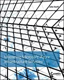 img - for Mastering Microsoft Azure Infrastructure Services book / textbook / text book