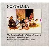 Nostalgia: The Russian Empire of Czar Nicholas II Captured in Colored Photographs by Sergei Mikhailovich Prokudin-Gorskii
