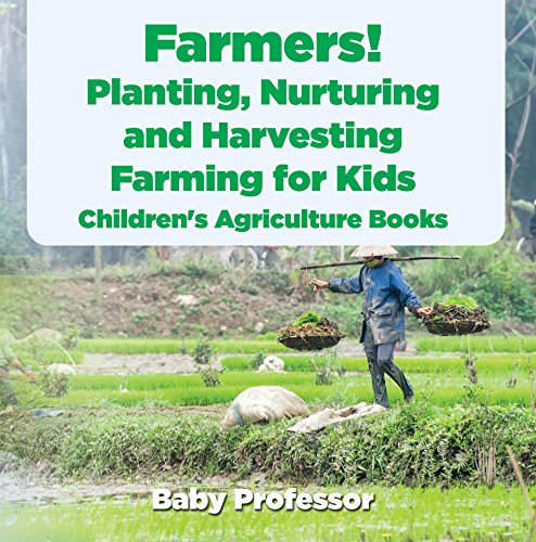 farmers-planting-nurturing-and-harvesting-farming-for-kids-childrens-agriculture-books