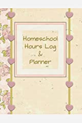 Homeschool Hours Log & Planner: 180-Day Time Tracking Daily Lessons and Academic Year-At-A-Glance Calendar Paperback