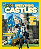 National Geographic Kids Everything Castles, Crispin Boyer, 1426308043