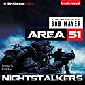 Nightstalkers: An Area 51 Novel Audiobook by Bob Mayer Narrated by Eric G. Dove
