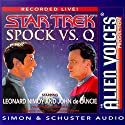 Star Trek: Spock vs. Q (Adapted) Hörbuch von Leonard Nimoy Gesprochen von: Leonard Nimoy, John de Lancie