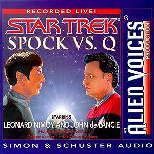 Star Trek: Spock vs. Q (Adapted) Hörbuch