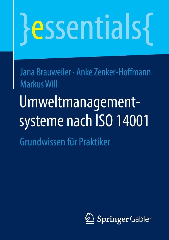 umweltmanagementsysteme-nach-iso-14001-grundwissen-fr-praktiker-essentials