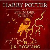 Harry Potter und der Stein der Weisen (Harry Potter 1) [Harry Potter and the Philosopher's Stone] | J.K. Rowling