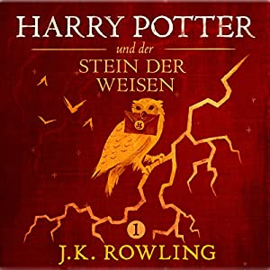 Harry Potter und der Stein der Weisen (Harry Potter 1) [Harry Potter and the Philosopher's Stone] | Livre audio