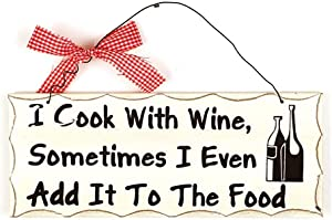 rainbow handcrafts Vintage Wood Folk Wisdom Sign ''I Cook with Wine,Sometimes I Even Add It to The Food'' Wood Folk Plaque 10