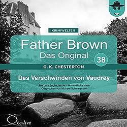 Das Verschwinden von Vaudrey (Father Brown - Das Original 38)