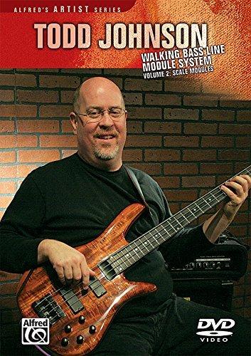 Todd Johnson Walking Bass Line Module System, Vol 2: Scale Modules (Alfred's Artist Series) (Best Walking Bass Lines)