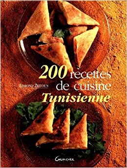 Très Amazon.fr - 200 recettes de cuisine tunisienne - Edmond Zeitoun  NF81