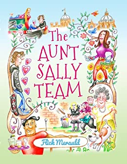 The Aunt Sally Team by [Merauld, Flick]