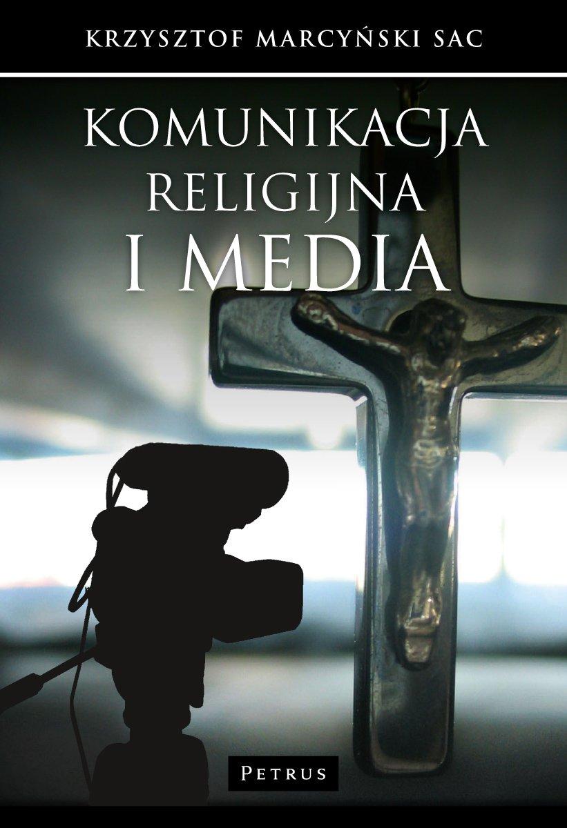 Read Online Komunikacja religijna i media ebook