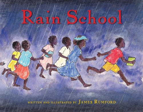 Rain School by [Rumford, James]