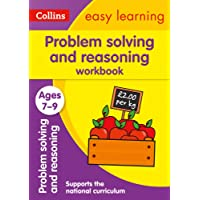 Problem Solving and Reasoning Workbook Ages 7-9: Ideal for Home Learning
