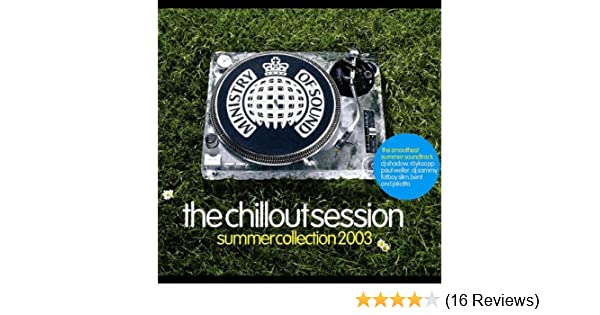 - The Chillout Session - Summer Collection 2003 by Various Artists (2000-03-21) - Amazon.com Music