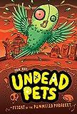 Flight of the Pummeled Parakeet #6 (Undead Pets)