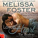 Lovers at Heart: Love in Bloom: The Bradens, Book 1 Audiobook by Melissa Foster Narrated by B. J. Harrison