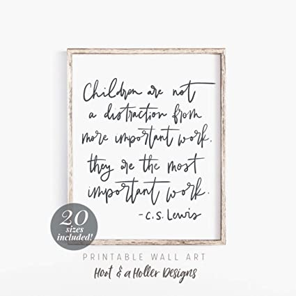 photograph relating to Gift Not Included Printable titled : Arvier CS Lewis Quotation Printable Wall Artwork Residence