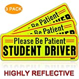 BOKA Set of 3 Student Driver Magnet Highly Reflective New Driver Vehicle Bumper Magnet Car Signs Magnetic Sticker Large Bold Visible Text (10 inches Please be Patient)
