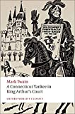 img - for A Connecticut Yankee in King Arthur's Court (Oxford World's Classics) book / textbook / text book