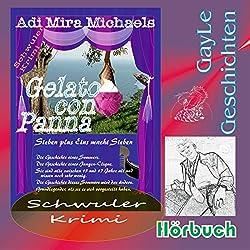 Gelato con Panna: Sieben plus Eins macht Sieben (GayLe Geschichten)