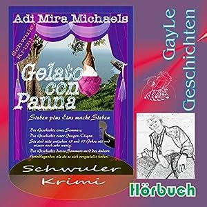 Gelato con Panna: Sieben plus Eins macht Sieben (GayLe Geschichten) Hörbuch