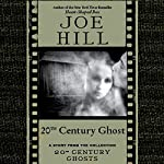 20th Century Ghost: A Short Story from '20th Century Ghosts' | Joe Hill