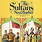 The Sultans | Noel Barber