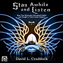 Stay Awhile and Listen: How Two Blizzards Unleashed Diablo and Forged a Video-Game Empire, Book 1 Audiobook by David L. Craddock Narrated by Mike Rylander