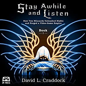 Stay Awhile and Listen Hörbuch