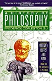 A History of Philosophy, Vol. 1: Greece and Rome