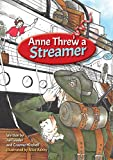 Anne Threw a Streamer: WW1 (From the diaries of Anne Donnell)
