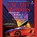 Barely Legal Audiobook by Stuart Woods, Parnell Hall Narrated by Tony Roberts