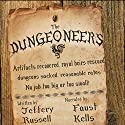 The Dungeoneers Audiobook by Jeffery Russell Narrated by Faust Kells
