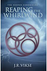 The Keeper Chronicles: Reaping the Whirlwind: A Tranthaean Adventure Kindle Edition