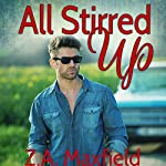 All Stirred Up | Z. A. Maxfield