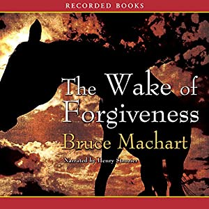 The Wake of Forgiveness Audiobook