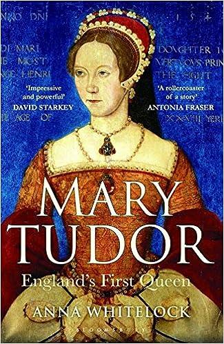 Mary Tudor: England\'s First Queen: Amazon.de: Anna Whitelock ...