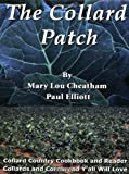 The Collard Patch, Mary Lou Cheatham and Paul Elliott, 097419123X