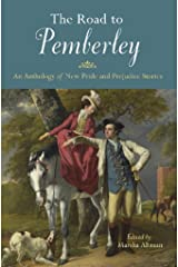 The Road to Pemberley: An Anthology of New Pride and Prejudice Stories Paperback