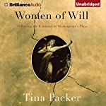 Women of Will: Following the Feminine in Shakespeare's Plays | Tina Packer