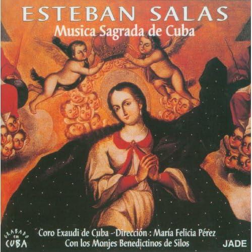 Amazon.com: Esteban Salas - Music Sagrada De Cuba: Choeur Exaudi de