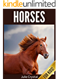Horses for Kids: Beautiful Pictures and Fun Horse Facts (Amazing Animals Series Book 2)