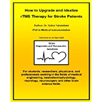 How to Upgrade and Idealize rTMS Therapy for Stroke Patients