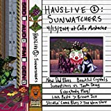 HausLive 1: Sunwatchers at Cafe Mustache 4/13/2019