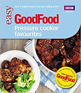 Good food pressure cooker favourites amazon barney good food pressure cooker favourites amazon barney desmazery 9781849906692 books forumfinder Image collections