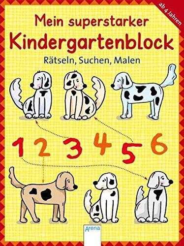 Mein superstarker Kindergartenblock - Rätseln, Suchen, Malen: Sonderband (Lernen & Spielen)