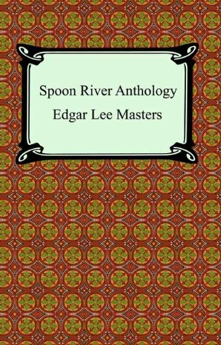 Spoon River Anthology [with Biographical Introduction]