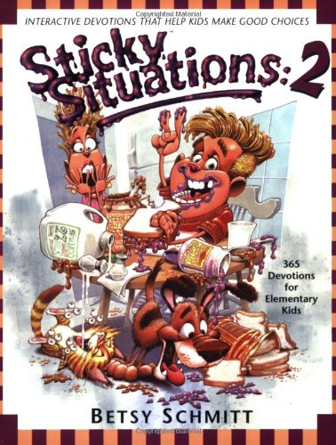 Sticky Situations 2 365 Devotions For Elementary Kids Epub